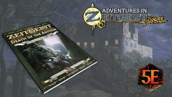 Podcast #161: ZEITGEIST Campaign Setting with Ryan Nock