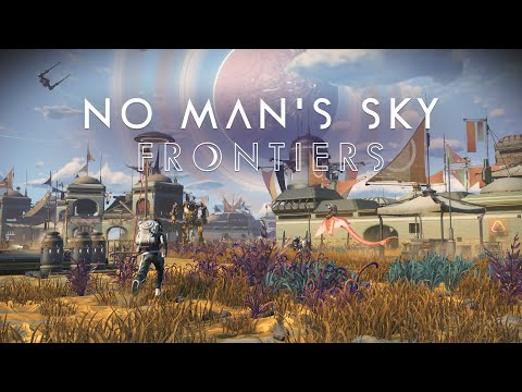 No Man's Sky Frontiers Update Hits Today, Brings Massive Overhaul To Base Building, More